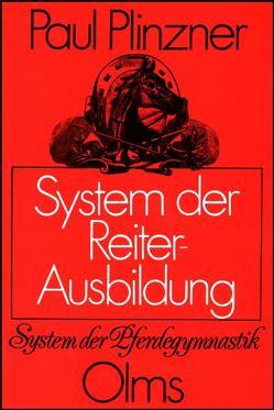 System der Reiter-Ausbildung von Plinzner,  Paul