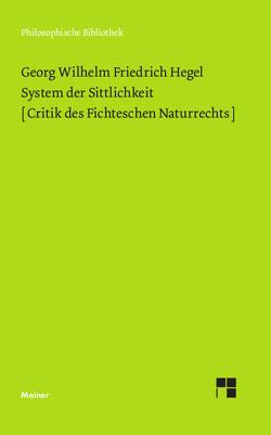 System der Sittlichkeit von Brandt,  Horst D, Hegel,  Georg Wilhelm Friedrich, Meist,  Kurt R