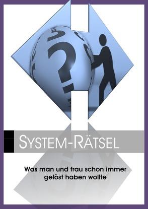 System-Rätsel von Hecht,  Andreas