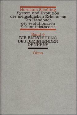 System und Evolution des menschlichen Erkennens. Ein Handbuch der… / System und Evolution des menschlichen Erkennens von Schüling,  Hermann