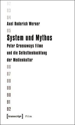 System und Mythos von Werner,  Axel Roderich