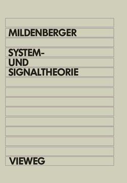 System- und Signaltheorie von Mildenberger,  Otto
