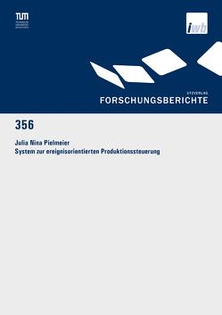 System zur ereignisorientierten Produktionssteuerung von Pielmeier,  Julia Nina