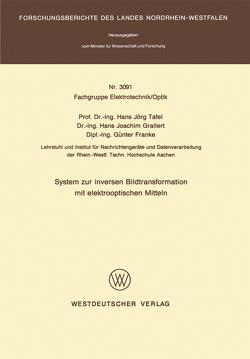 System zur inversen Bildtransformation mit elektrooptischen Mitteln von Tafel,  Hans Jörg