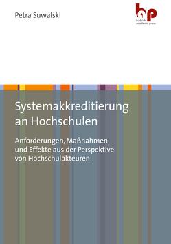 Systemakkreditierung an Hochschulen von Suwalski,  Petra