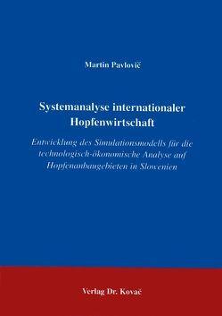 Systemanalyse internationaler Hopfenwirtschaft von Pavlovič,  Martin