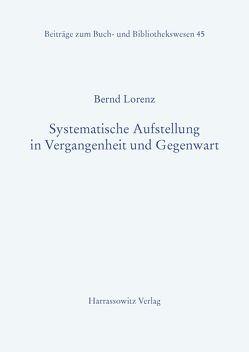 Systematische Aufstellung in Vergangenheit und Gegenwart von Lorenz,  Bernd