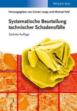 Systematische Beurteilung technischer Schadensfälle von Lange,  Günter, Pohl,  Michael