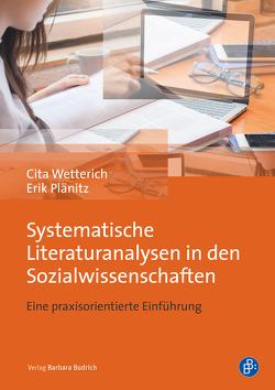 Systematische Literaturanalysen in den Sozialwissenschaften von Plänitz,  Erik, Wetterich,  Cita