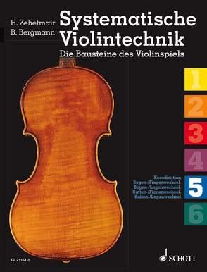Systematische Violintechnik von Bergmann,  Benjamin, Zehetmair,  Helmut
