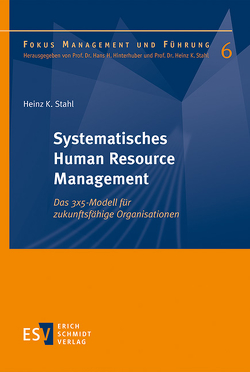 Systematisches Human Resource Management von Hinterhuber,  Hans H., Stahl,  Heinz K.