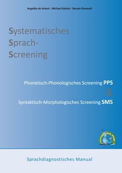 Systematisches Sprach-Screening von de Antoni,  Angelika, Kalmar,  Michael, Stumvoll,  Renate