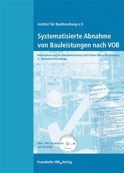 Systematisierte Abnahme von Bauleistungen nach VOB.