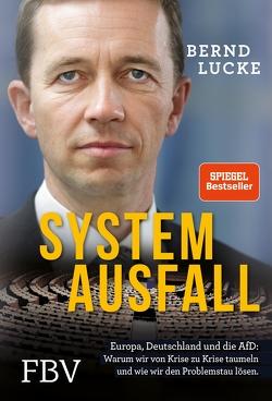 Systemausfall von Lucke,  Bernd