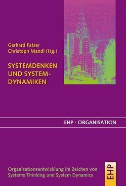 Systemdenken und Systemdynamik von Fatzer,  Gerhard, Mandl,  Christoph