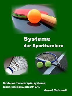Systeme der Sportturniere von Bernd,  Behrendt