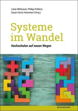 Systeme im Wandel von Harris-Huemmert,  Susan, Mitterauer,  Lukas, Pohlenz,  Philipp