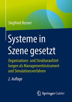 Systeme in Szene gesetzt von Rosner,  Siegfried