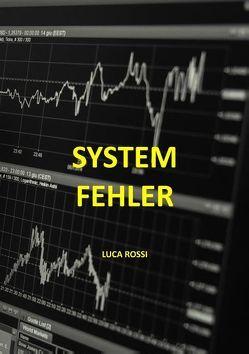 Systemfehler von Rossi,  Luca