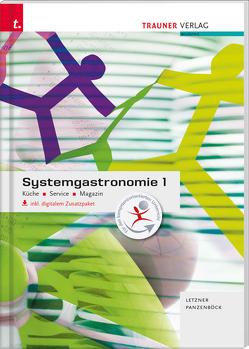 Systemgastronomie 1 Küche, Service, Magazin inkl. digitalem Zusatzpaket von Letzner,  Claudia, Panzenböck,  Gerhard