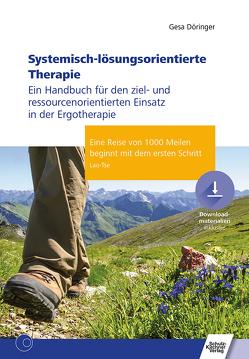 Systemisch-lösungsorientierte Therapie von Döringer,  Gesa