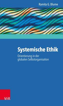 Systemische Ethik von Blume,  Ramita G., Grawe,  Brigitte