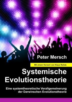Systemische Evolutionstheorie von Mersch,  Peter