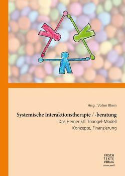 Systemische Interaktionstherapie/-beratung von Rhein,  Volker, Wiesner,  Reinhard