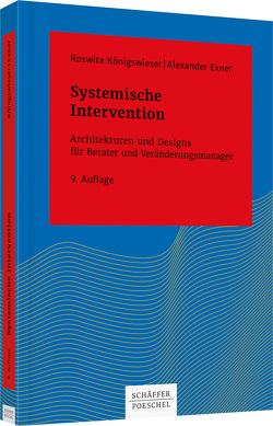Systemische Intervention von Exner,  Alexander, Königswieser,  Roswita