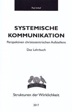 Systemische Kommunikation von Imhof,  Paul