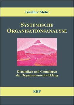 Systemische Organisationsanalyse von Mohr,  Günther