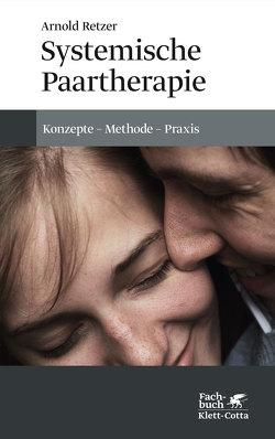 Systemische Paartherapie von Retzer,  Arnold