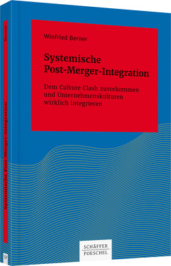 Systemische Post-Merger-Integration von Berner,  Winfried