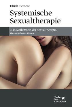 Systemische Sexualtherapie von Clement,  Ulrich