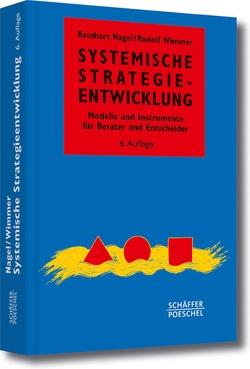 Systemische Strategieentwicklung von Nagel,  Reinhart, Wimmer,  Rudolf