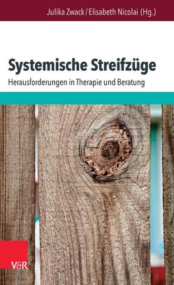 Systemische Streifzüge von Nicolai,  Elisabeth, Zwack,  Julika