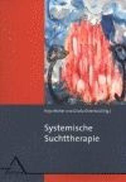 Systemische Suchttherapie von Molter,  Haja, Osterhold,  Gisela