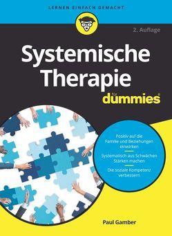 Systemische Therapie für Dummies von Gamber,  Paul