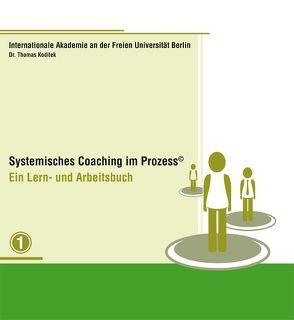 Systemisches Coaching im Prozess von Koditek,  Thomas