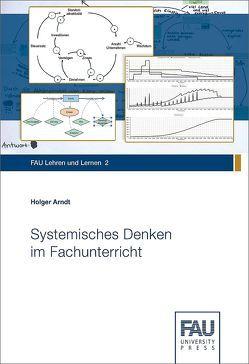 Systemisches Denken im Fachunterricht von Arndt,  Holger