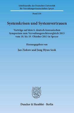 Systemkrisen und Systemvertrauen. von Seok,  Jong Hyun, Ziekow,  Jan