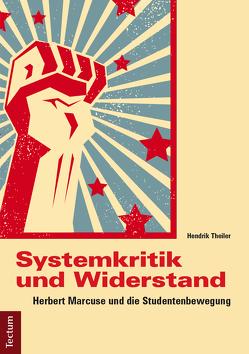 Systemkritik und Widerstand von Theiler,  Hendrik
