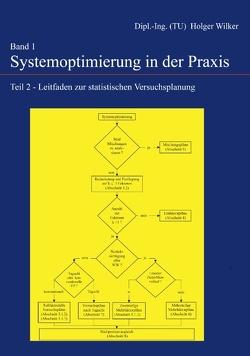Systemoptimierung in der Praxis – Band 1 von Wilker,  Holger