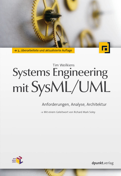Systems Engineering mit SysML/UML von Weilkiens,  Tim