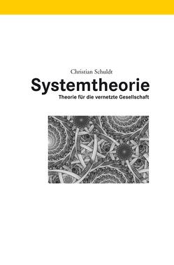Systemtheorie von Schuldt,  Christian