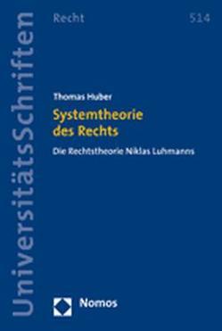Systemtheorie des Rechts von Huber,  Thomas