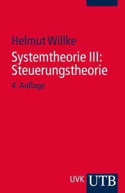 Systemtheorie III: Steuerungstheorie von Willke,  Helmut