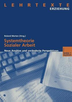 Systemtheorie Sozialer Arbeit von Merten,  Roland