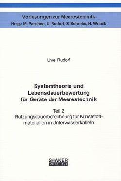 Systemtheorie und Lebensdauerbewertung für Geräte der Meerestechnik von Rudorf,  Uwe