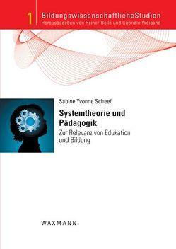 Systemtheorie und Pädagogik von Scheef,  Sabine Yvonne